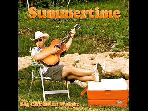 """""""Summertime"""" by Big City Brian Wright"""