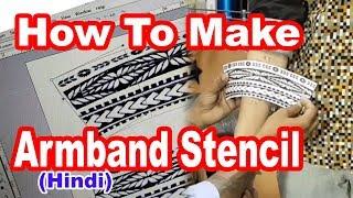 How Make Armband Stencil