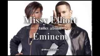 Missy Elliott talks about Eminem