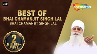 Best of Bhai Chamanjit Singh Lal   Best Shabads   Gurbani   Kirtan   Shabad   Non Stop Kirtan