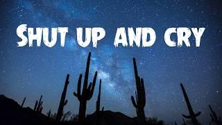 Zolita  Shut Up And Cry (Lyrics)
