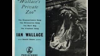 Ian Wallace - The Hippopotamus Song