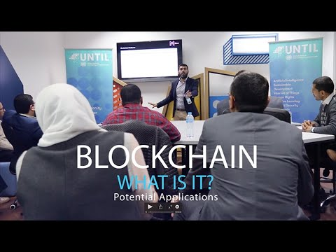 UNTIL Egypt - Blockchain: What is it? Potential Applications