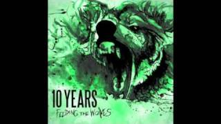 10 Years - Chasing from the rapture