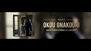 Kaaris - Okou Gankouri ( ALBUM Complet ) [EXCLU]