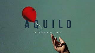 Aquilo Moving On