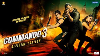 Commando 3 - Official Trailer