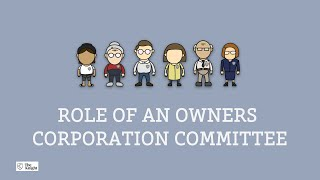 Role of an Owners Corporation Committee