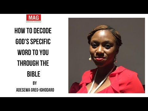 How To Decode God'S Specific Word To You Through The Bible - Adesewa Greg-Ighodaro
