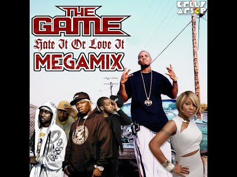 The Game – Hate It Or Love It MEGAMIX (ft. 50 Cent G-Unit & Mary J. Blige)