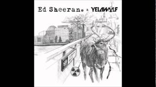 ED Sheeran & Yelawolf - Faces
