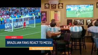 Brazilian fans react to Messi missing penalty
