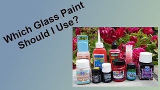 Which Glass Paint Should I Use?