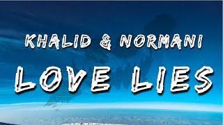 Khalid & Normani - Love Lies (Lyrics / Lyric Video)