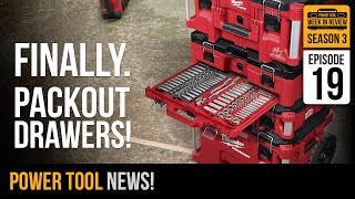 Milwaukee EMPLOYEE Just Confirm PACKOUT Drawers!? Listen Closely! Plus Your Power Tool News! S3E19