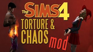 THE SIMS 4 TORTURE & CHAOS MOD!  YAY DEATH!  (The Sims 4 Mods)