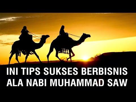 Video Ini tips sukses berbisnis ala Nabi Muhammad SAW