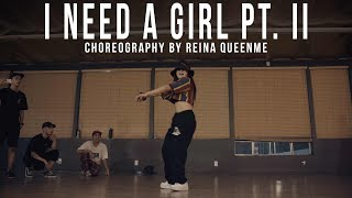 """P. Diddy """"I Need A Girl Pt. II"""" Choreography by Reina QueenMe"""