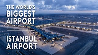 The World's BIGGEST Airport opens – New Istanbul Airport