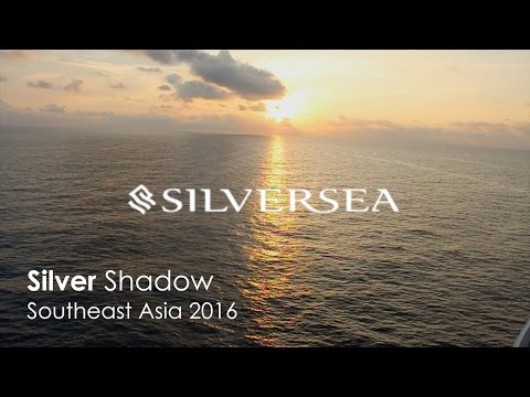 Silversea Cruises Silver Shadow Southeast Asia Cruise