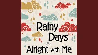 Come Some Rainy Day