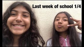 Last week of school 1/4