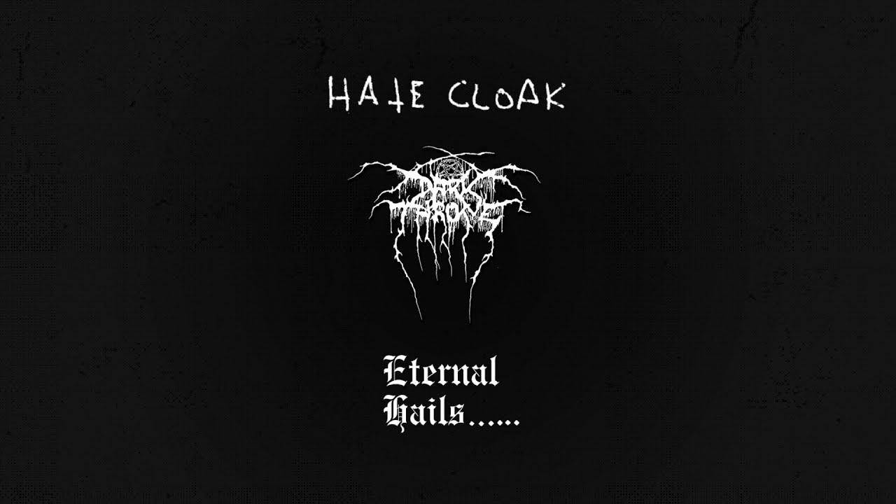 DARKTHRONE - Hate Cloak
