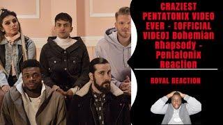 CRAZIEST PENTATONIX VIDEO EVER - [OFFICIAL VIDEO] Bohemian Rhapsody – Pentatonix Reaction