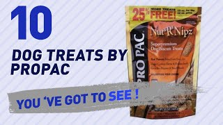 Dog Treats By Propac // Top 10 Most Popular