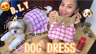 DIY DOG DRESS 👗 - ANG DALI LANG 😍