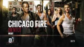 Bande Annonce  Chicago Fire  D8