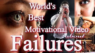 World's Best Motivational Video about Failures | Failures are Okay | Don't Get Scared of Failures |