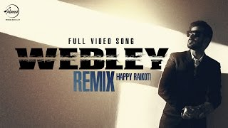 Webley (Remix)  Happy Raikoti
