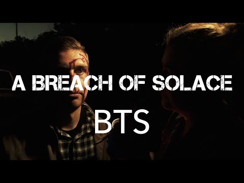 A Breach of Solace (My RØDE Reel 2017) BTS