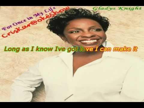Karaoke.avi-Gladys Knight- 4 Once in My Life