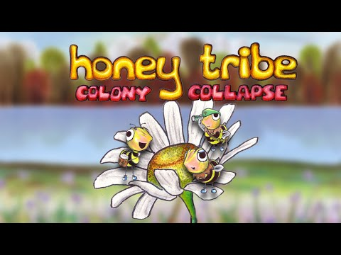 Video of Honey Tribe: Colony Collapse