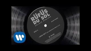 RÜFÜS DU SOL ●● New Sky (Edu Imbernon Remix)  [Official Audio]