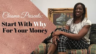 Start With Why For Your Money