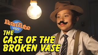 The CASE of the BROKEN VASE! An EvanTubeHD Detective Story