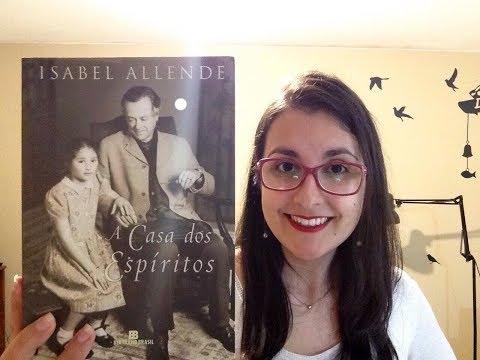 [RESENHA] A casa dos espíritos (Isabel Allende)   Canal Je?ssica Mattos