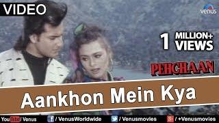 Aankhon Mein Kya (Pehchaan) - YouTube