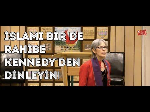 İslam'ı Bir de Rahibe Kennedy'den Dinleyin!