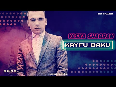 Vaska Şabran - Кайфуй Баку