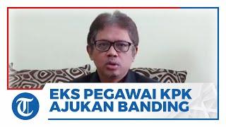 Eks Pegawai KPK yang Tak Lolos TWK Ajukan Banding Administratif ke Jokowi & Minta Gugurkan Pemecatan