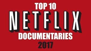 Download Youtube: Top 10 Best Netflix Documentaries (You Need to Watch) 2017