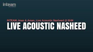 Inteam Ft. Munif Hijjaz   Nur Kasih (Live In Concert)
