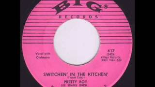 Switchen' in the Kitchen' - Pretty Boy (Don Covay) 1958