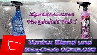 Vonixx Blend Spray Wax und ShinyChiefs QuickGloss Test - Sprühwachsvergleich und Langzeittest Teil 1