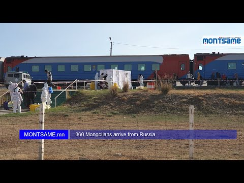 360 Mongolians arrive from Russia