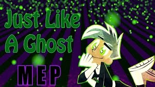 Ghost || FULL Danny Phantom MEP